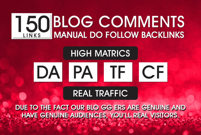 I will provide 150 Blog Comments Backlinks DR 50 to 80 high Quality Dofollow Llinks For SEO