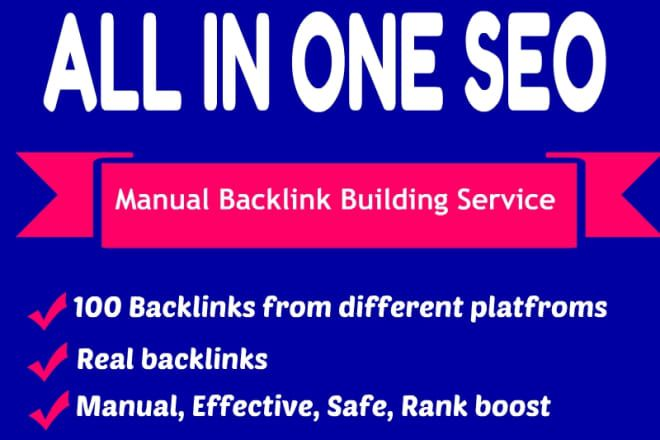 I will provide all in one manual SEO link building premium SEO package