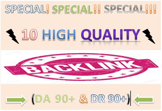 i will do high quality backlink with da 90+ & dr 90+ for your google rank now and your website