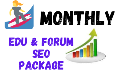 provide monthly seo powerfull edu and forum backlink service for first rank in google