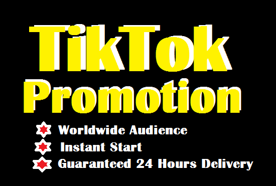 Do Best TikTok Promotion with great results and fast delivery