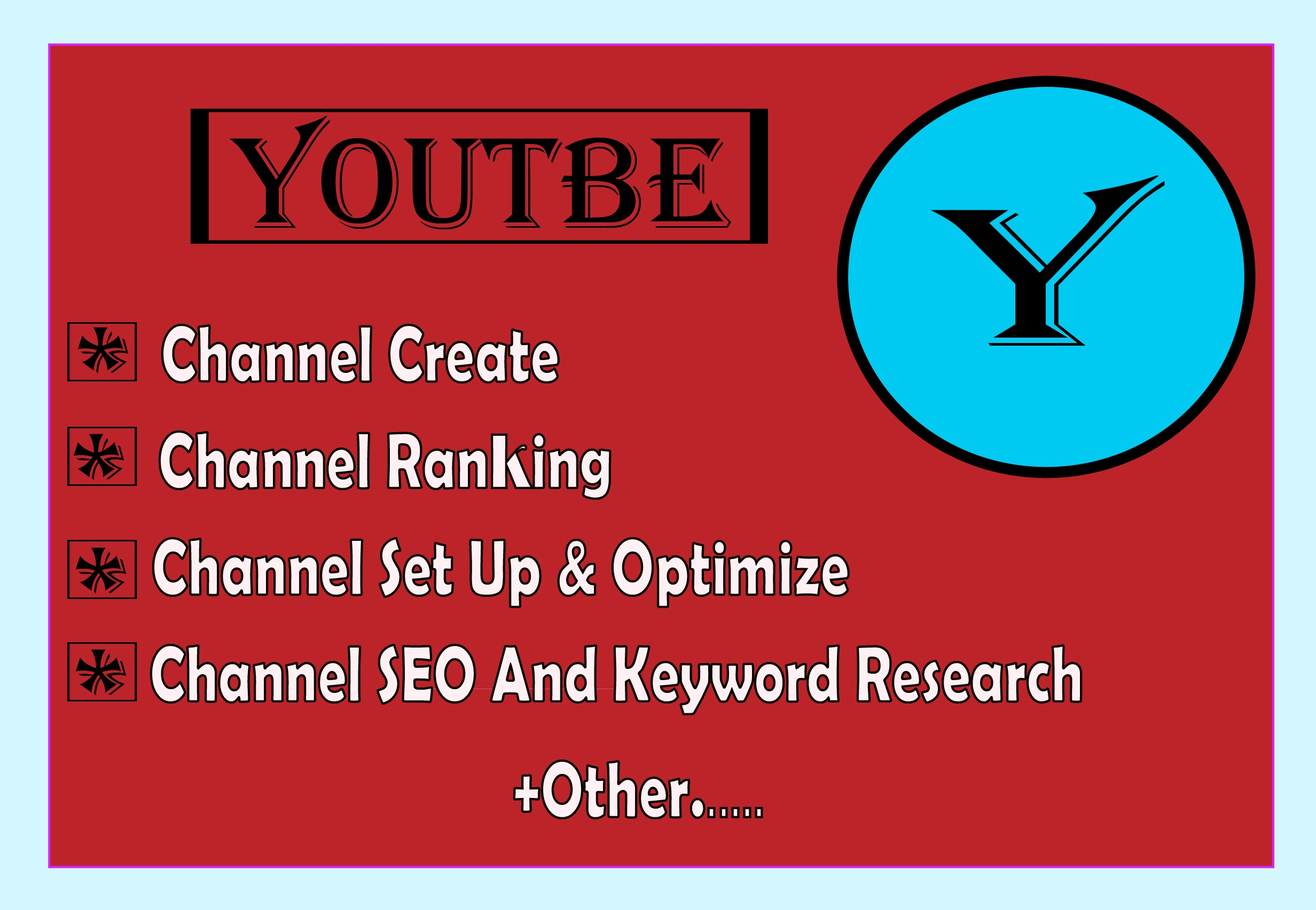 I will create, optimize, rank,  and grow your YT account