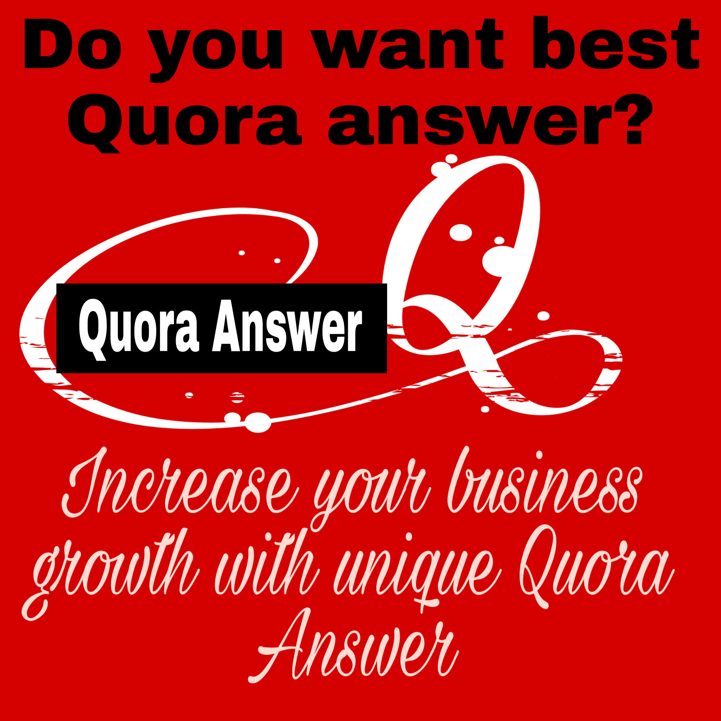 Promote your Website with 10 Outstanding & Unique Quora Answer.