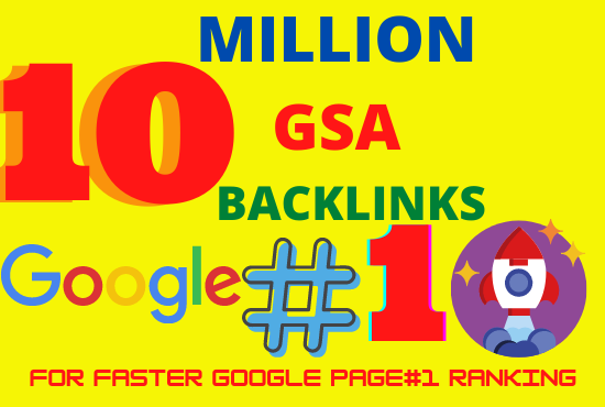 I will create high quality 10 MILION backlinks SEO service for google ranking