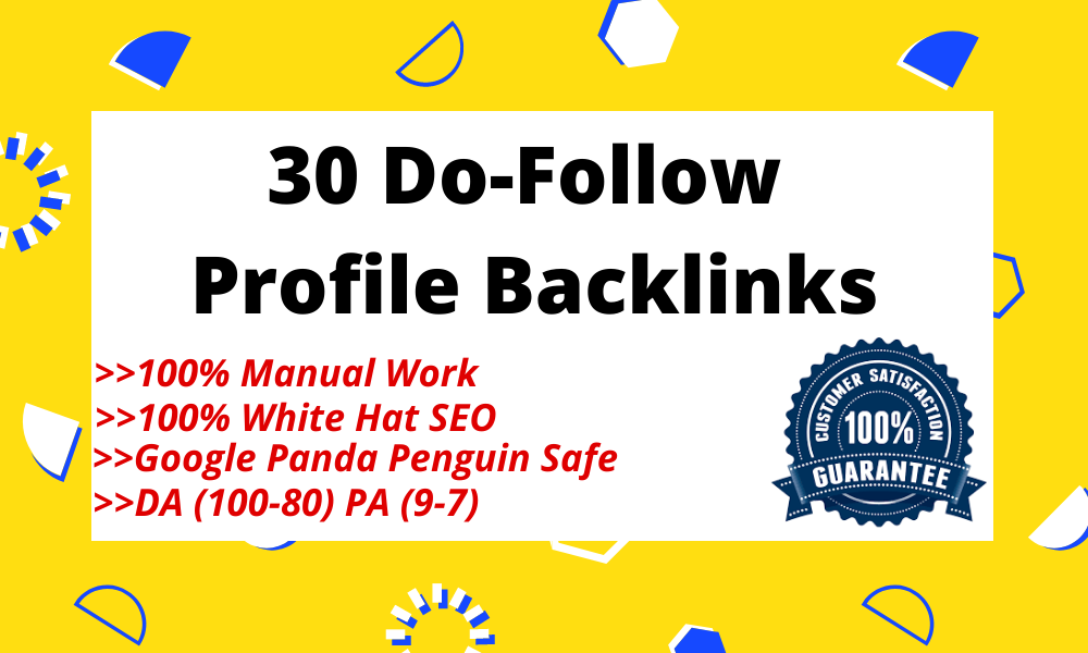 Manually do 30 High DA PA DO-follow Profile Backlinks for SERP Ranking