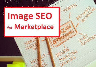 I will do Image SEO to Rank your Image on 1st page of Google or any Marketplace