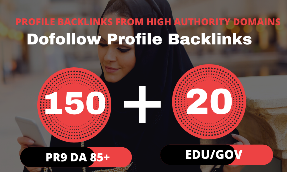 150 Pr9 + 20 Edu/Gov Pr9 High Authority Profile Backlinks