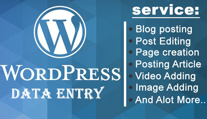 I will do WordPress data entry and blog post 10 Post