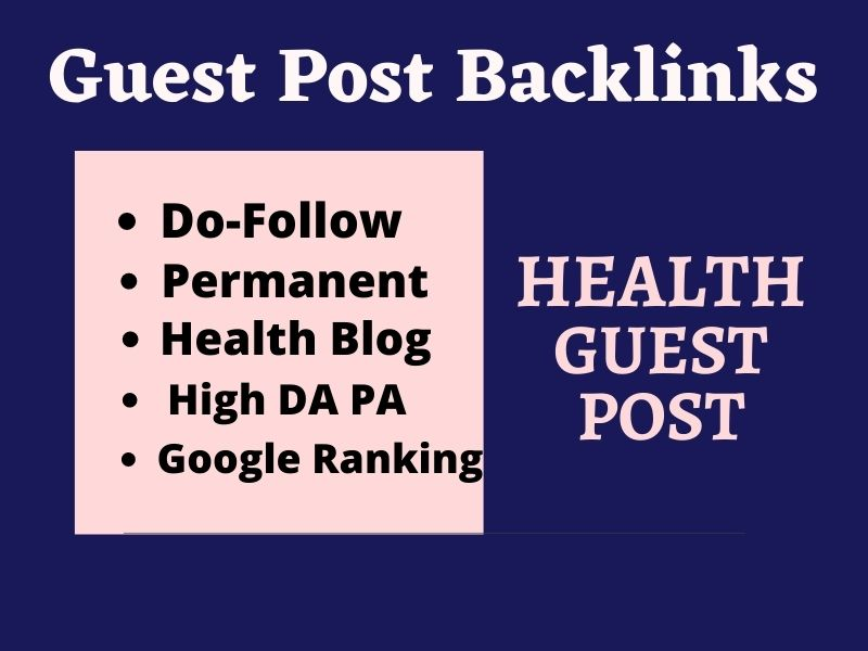 I will do health Guest Post on high DA PA real health website