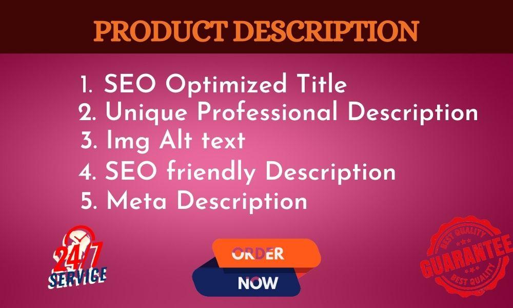 I&rsquo ll write 5 Unique SEO optimized product descriptions