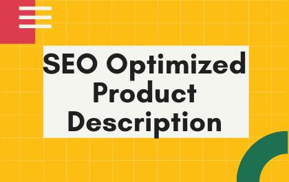 I will write a profitable SEO optimized product description.
