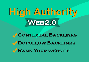 Get 20 High Authority Web2.0 Backlinks