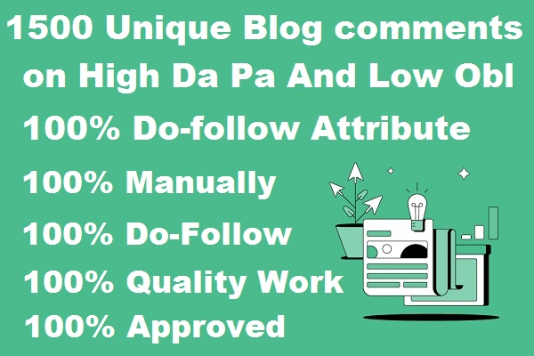 I will do manually 500 Unique Blog comments on High Da Pa And Low Obl Sites