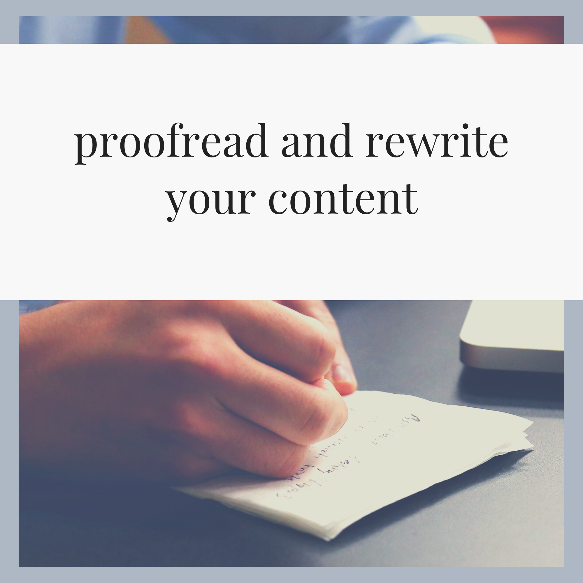 I will do proofread and rewrite your content