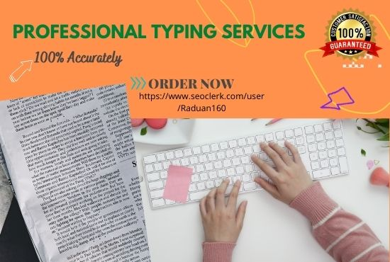 I will do a fast typing job,  retype scanned documents