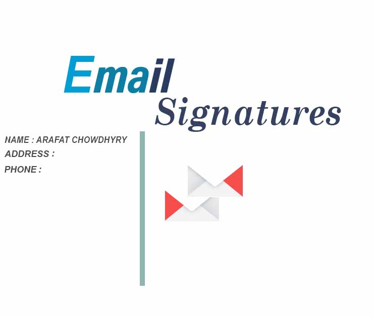 I want to create an Email Signature design for you