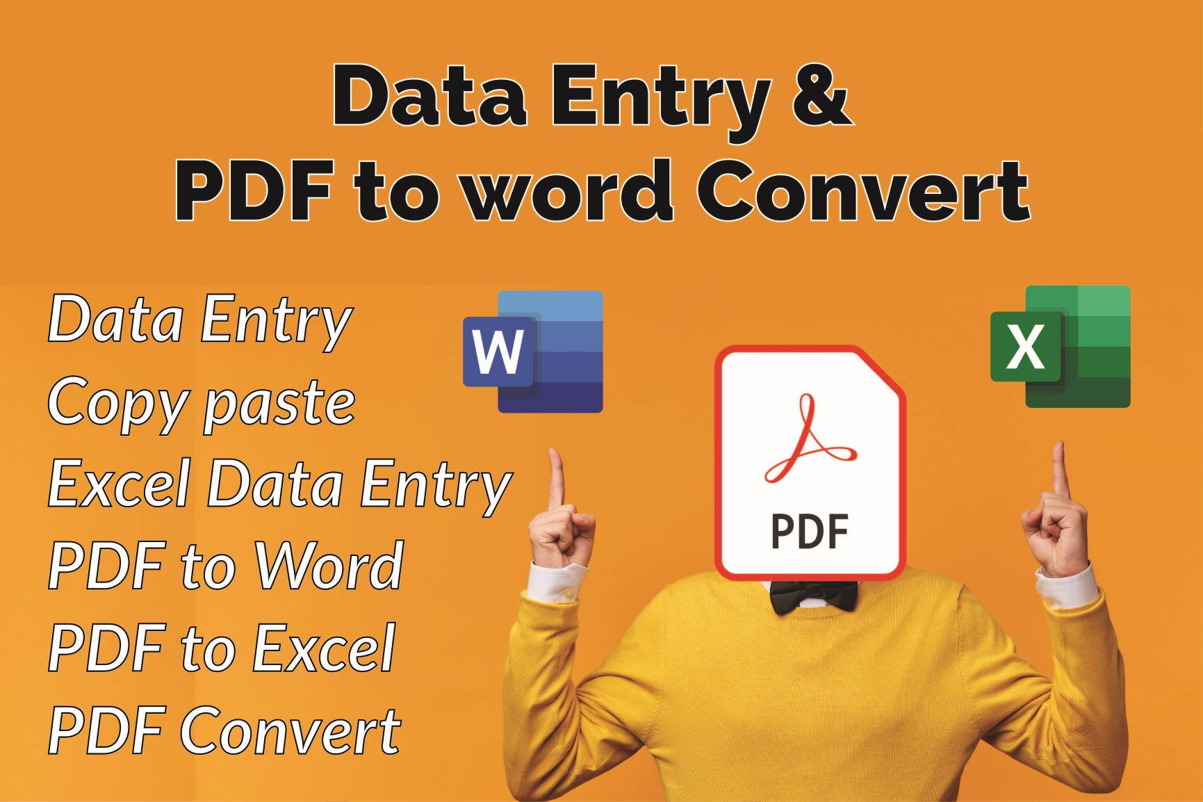 I will do Data Entry,  Copy Paste,  PDF to any convert and Excel data entry work