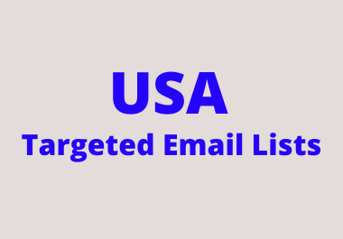 Get USA Targeted Email Lists with 100 validation Guarantee