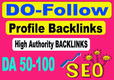 I will build 25 High DA 80+ Profile Backlinks