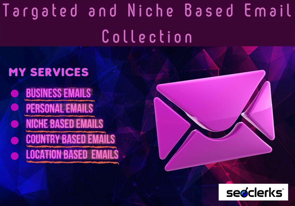I will collect Targated and Niche Based 1.2k Emails