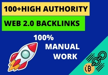 I will create 100+ high Authority web 2.0 backlinks that boost google ranks