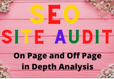 I will provide expert SEO audit reports,  competitor website audits,  analysis,  and action.