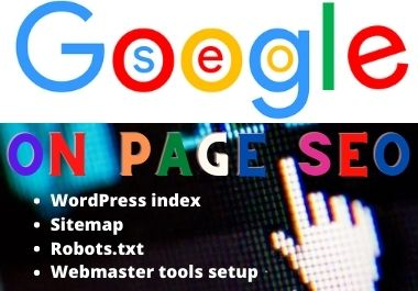 I can do any WordPress SEO with an index site,  Robots. txt,  Webmaster tools setup.