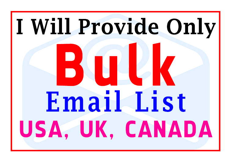 I Will Provide Only Bulk Email List