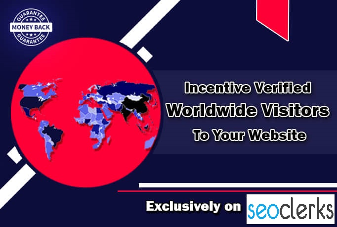 I will drive incentive verified worldwide visitors to your website