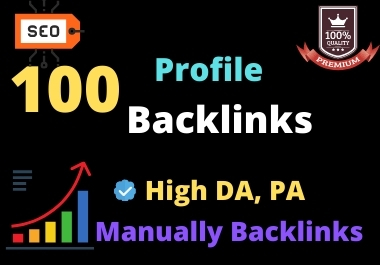 I will create high DA PA dofollow profile backlinks