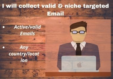 I will collect 1k valid & niche targeted emails