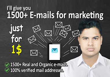 I will give you 1500+ Emails for marketing