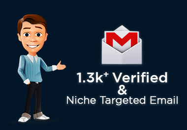 I will assist you to get 1.3k plus authentic and niche targeted Email.