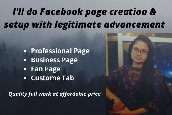 I'll do Facebook page creation & Setup with legitimate advancement