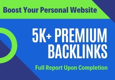 5000 Premium Backlinks For Personal Website