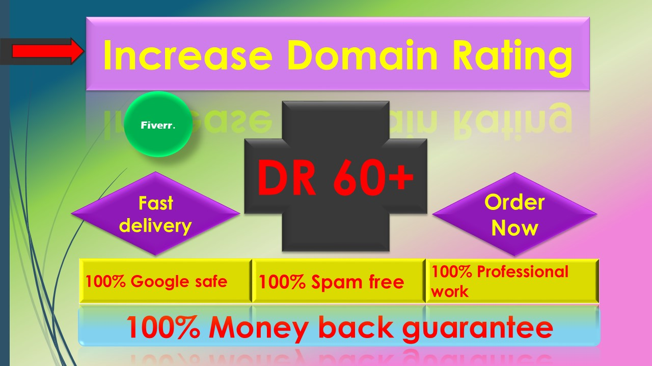 i will increase Ahref domain rating DR 55 to 60 plus Guaranteed