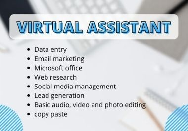 I will be your personal and reliable virtual assistant