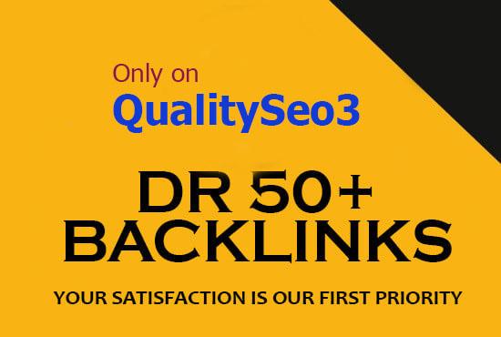 build high quality DR 50 plus dofollow seo backlinks