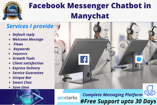 I will build your complete messenger chatbot in manychat