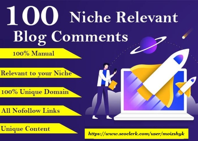 I will create manual 100 niche relevant Blog comments High Quality Backlinks