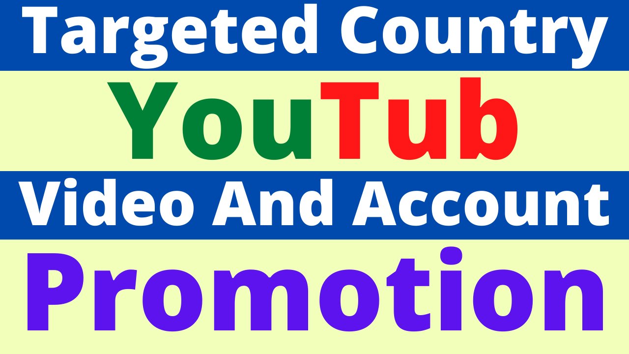 Best YouTube Video Promotion From USA & Targeted All Country Amazing Quality Service