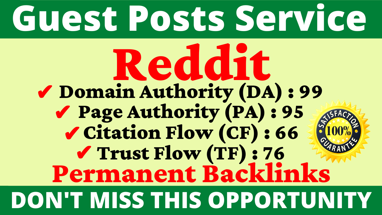 I Will Write And Publish A Guest Post On Reddit DA 99, PA 95 And Google Index Guaranteed Backlinks