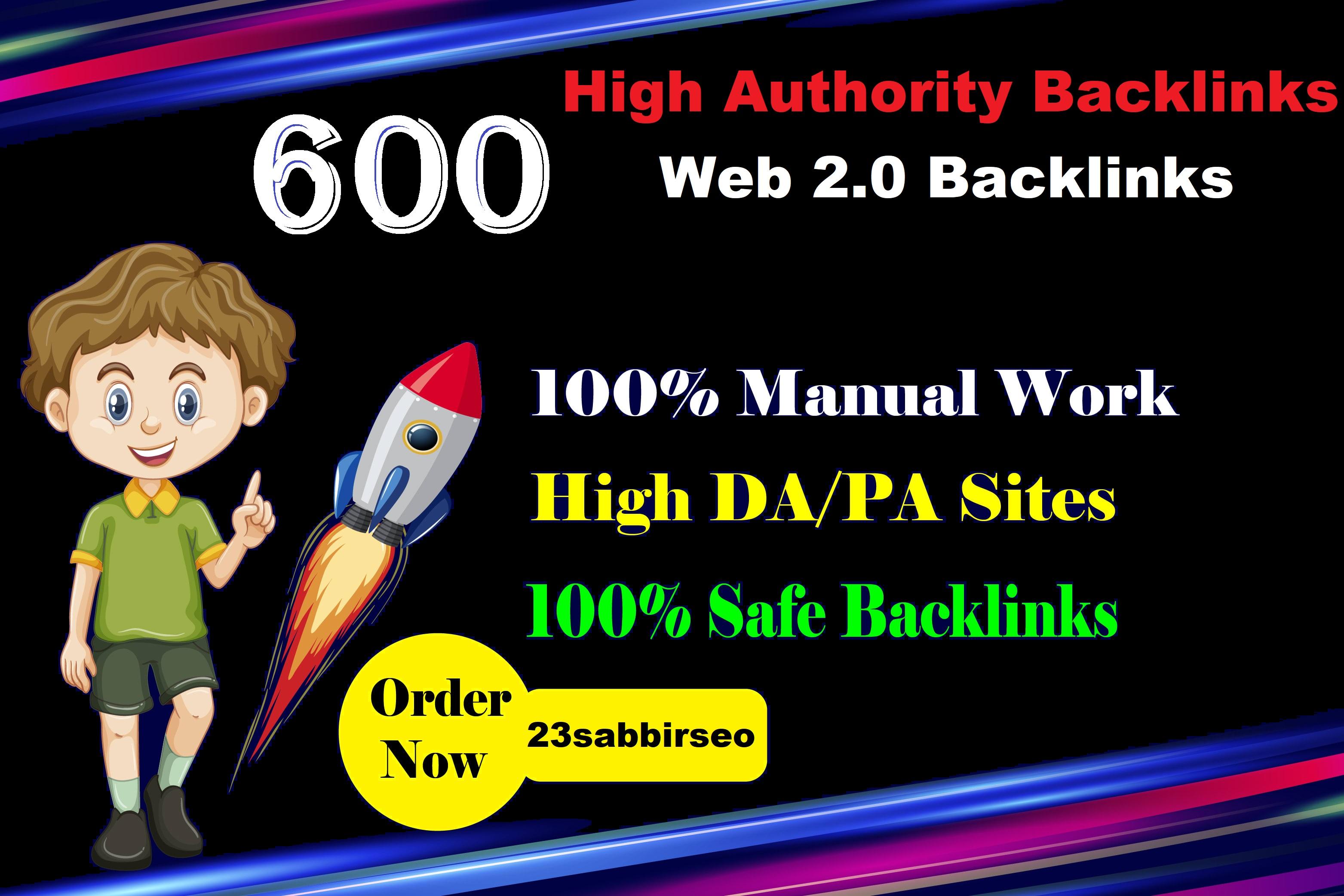 build 600 high authority backlinks on DA web 2.0 sites