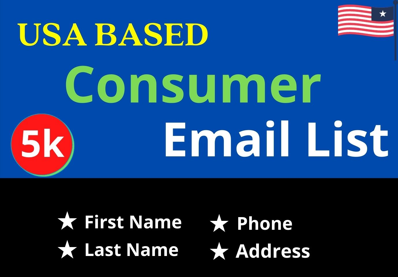 I will give you Consumer Valid Email List