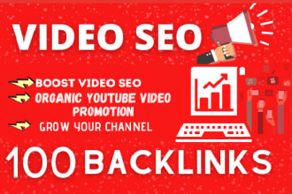 I will do 100 high quality backlinks for youtube video SEO service