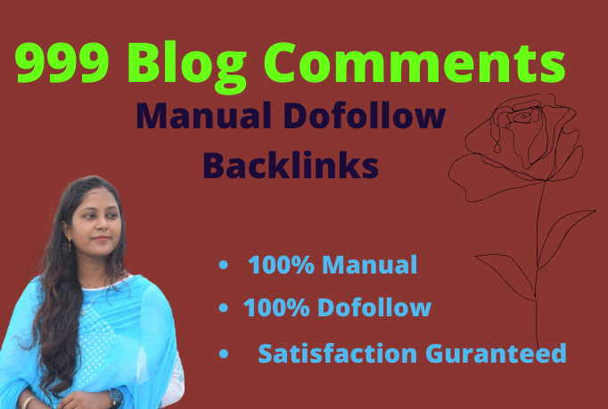 I will manually create 999 dofollow blog comments backlinks