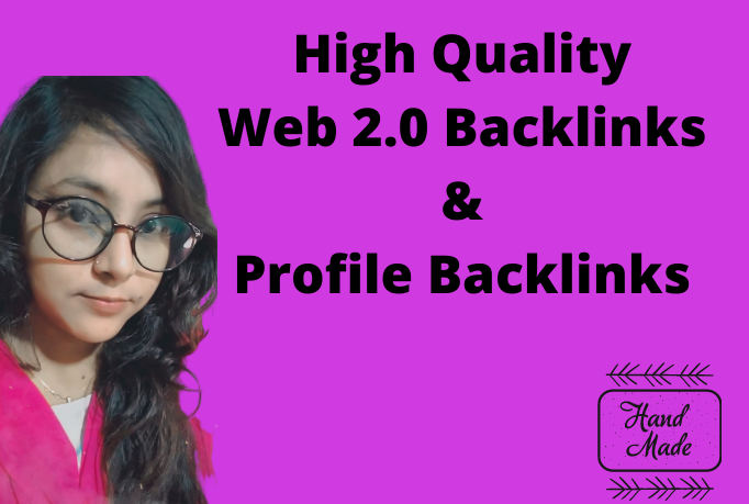 I will build high authority web 2.0 backlinks and profile links