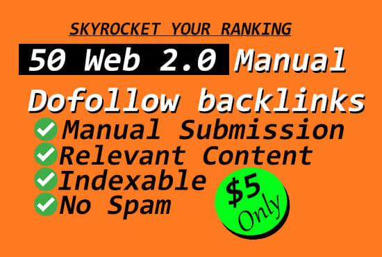 I will create 50 contextual web 2 0 dofollow seo manual backlinks