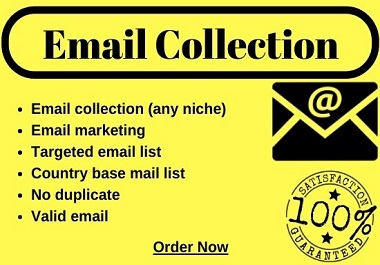 I can give you 1500+ E-mails of any location