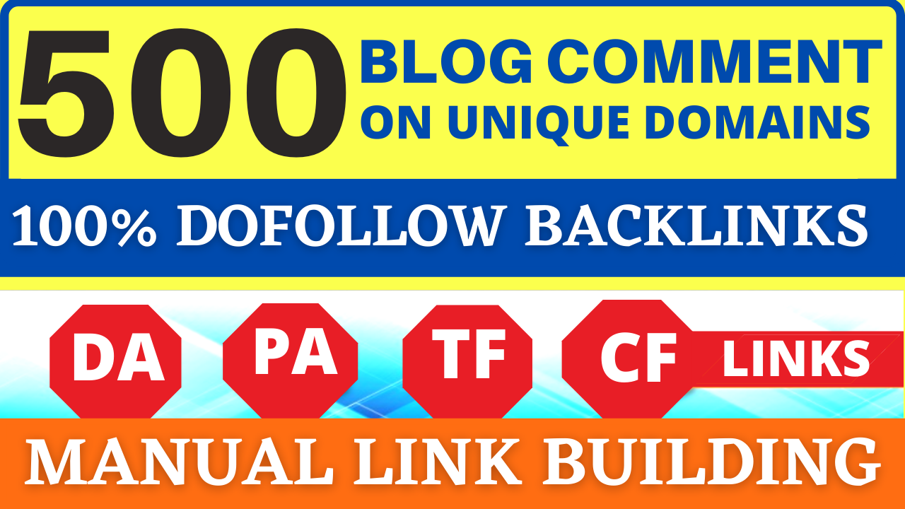 I will 500 Dofollow Blog Comments Backlinks Link Building SEO Service On Unique Domains